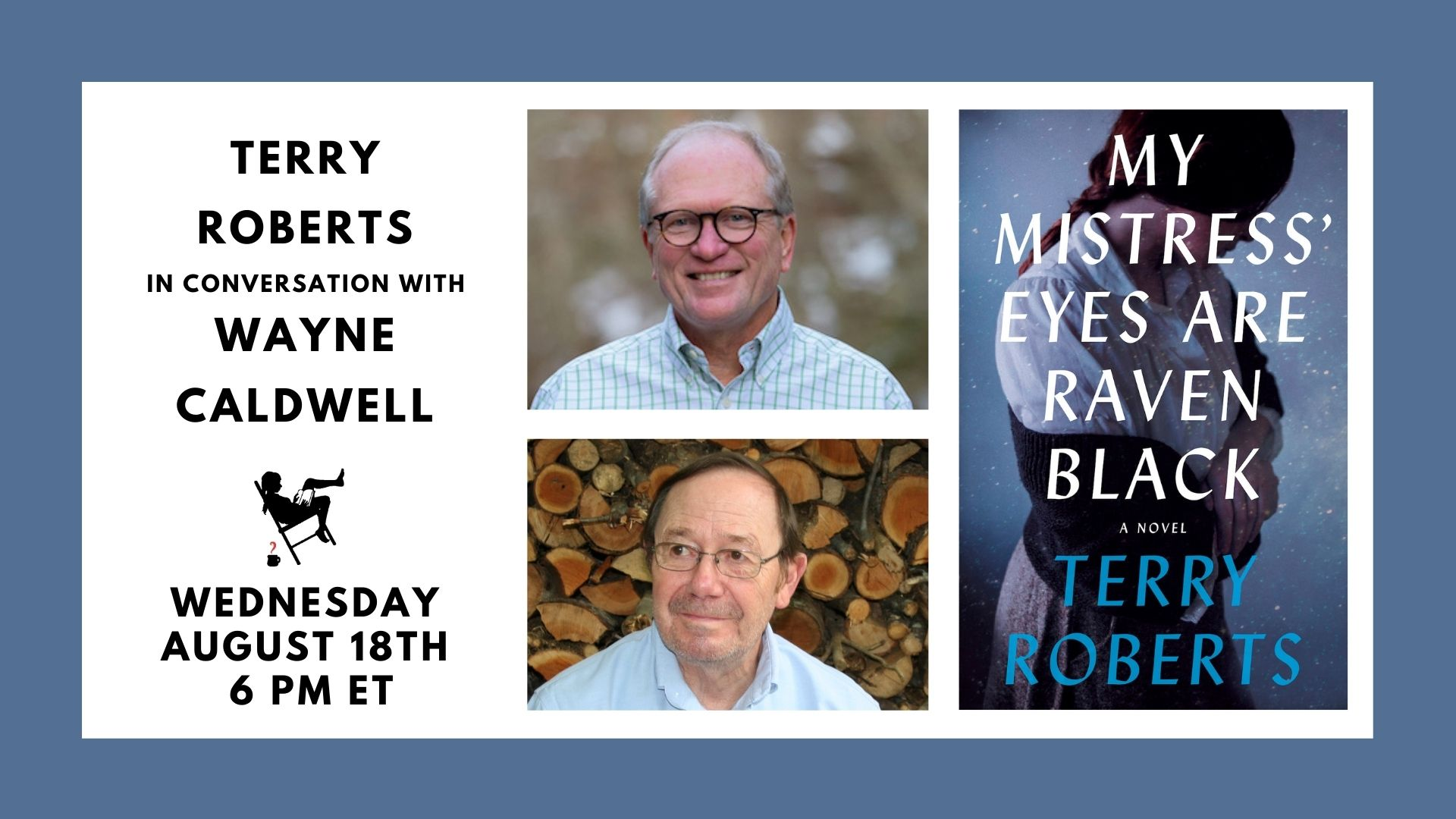Image shows a blue border with white box containing black text with author's names and event date of 8/18/21 at 6pm. Image also contains photos of Roberts, Caldwell, and the cover of the featured book.
