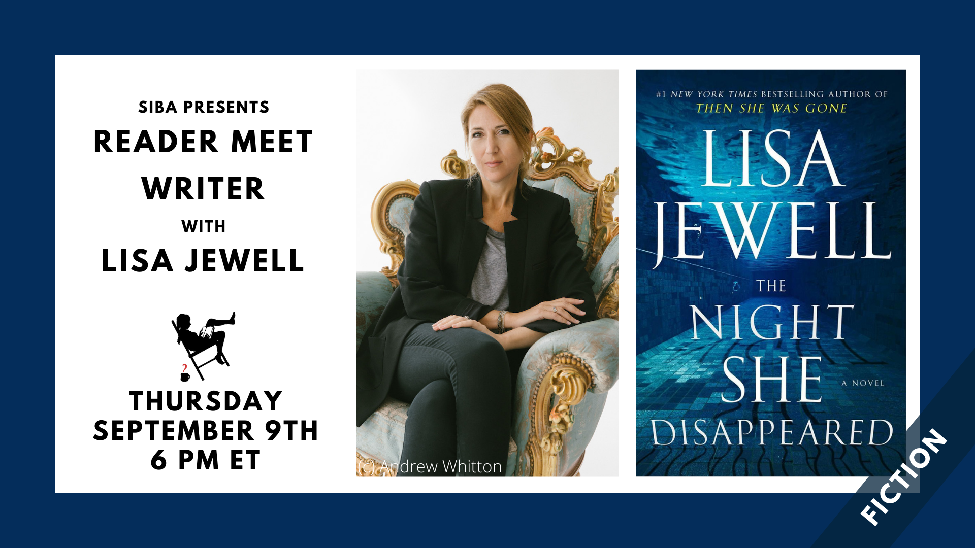 Image shows a blue border with a white box containing a photo of Lisa Jewell and image of the cover of the book THE NIGHT SHE DISAPPEARED with the text: Siba presents Reader Meet Writer with Lisa Jewell. Thursday, September 9th, 6 PM ET.