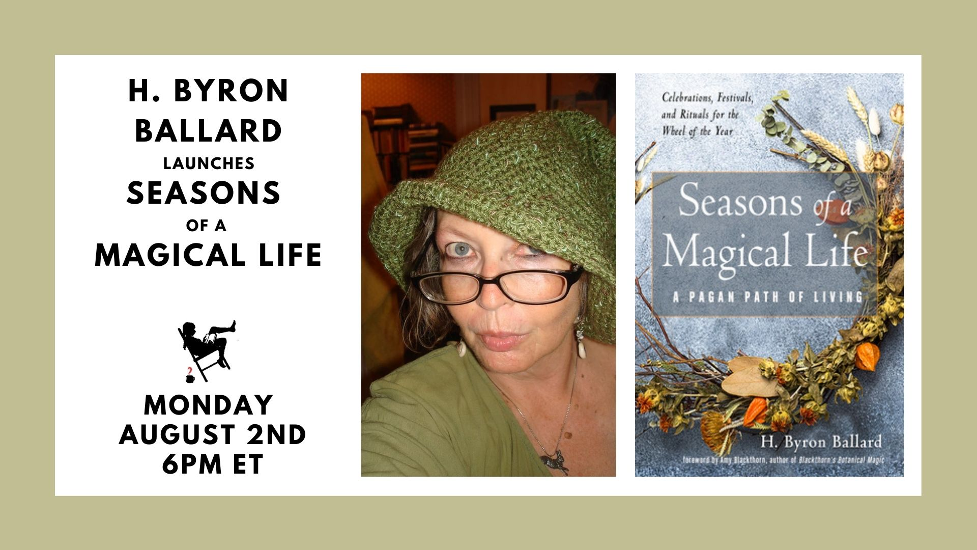 Image shows featured book cover and headshot of the author for H. Byron Ballard Launches Seasons of a Magical Life, Monday, August 2nd, 6 PM ET