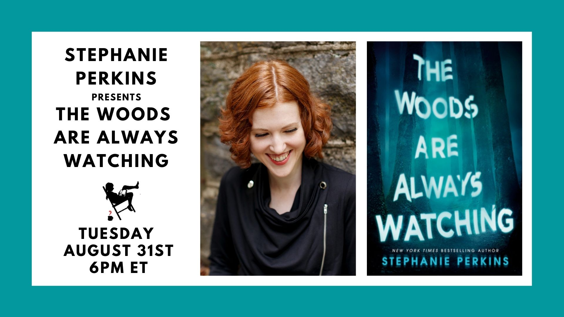 Image is a teal green background with black on white text with event title and photos of Stephanie Perkins and the featured book cover for event on Tuesday, August 31st at 6 pm.